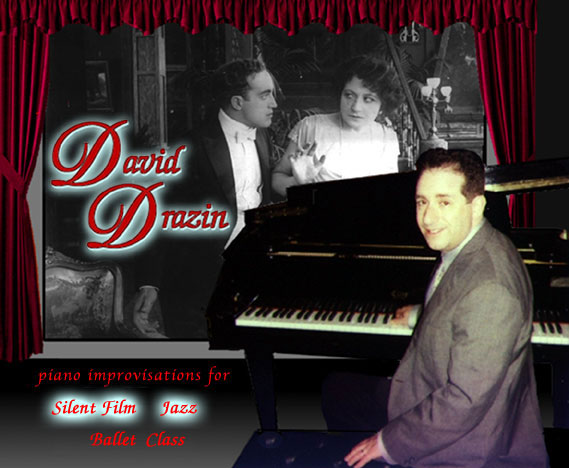 David Drazin, Pianist - Jazz, Silent Film, Ballet Class